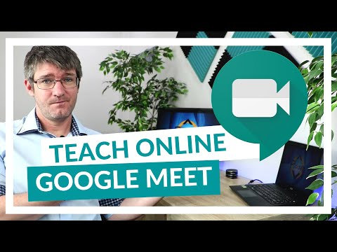 How to use Google Meet for Remote and Online learning