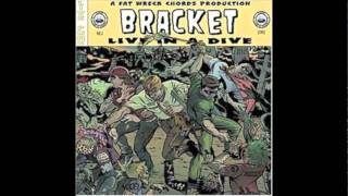 Bracket - Warren's Song Part 8 (Live in a Dive)