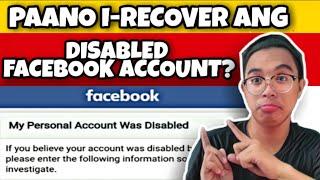 Paano i-RECOVER ang DISABLED Facebook Account?   Reasons kung bakit nadi-disabled   Maibabalik paba?