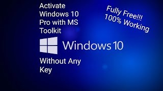 How to activate windows 10 prohome product key 100 working how to activate windows 10 pro without any key 2018 100 working ccuart Choice Image