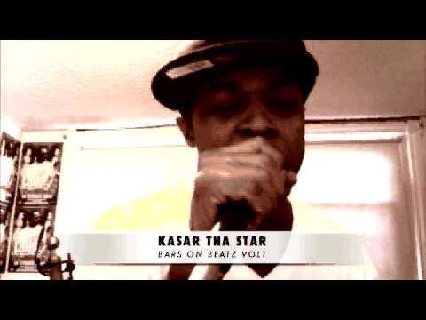 Bars on Beatz vol1 KASAR THA STAR