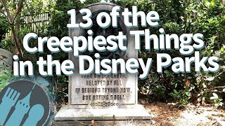 13 Of The Creepiest Things In The Disney Parks