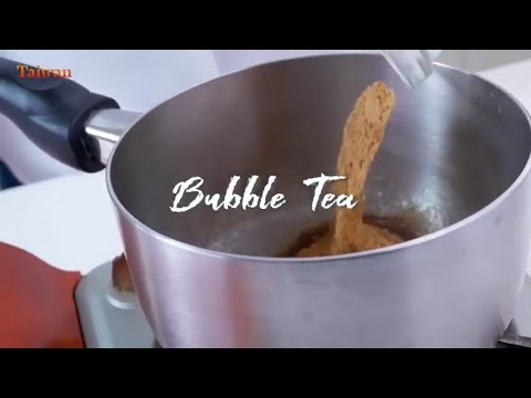 Let's make Taiwanese Cuisine! Bubble Tea