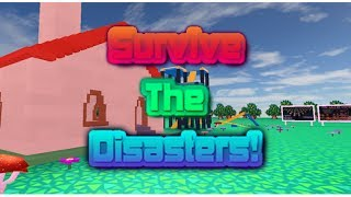 I'M CALLING PETA! ~ Survive The Disasters! (Ep. 1) (ROBLOX)