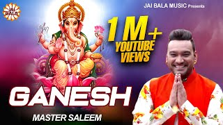 Master Saleem - Ganesh - Super Hits Collection Of New Punjabi Bhajan