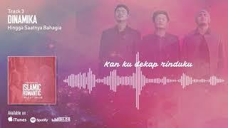 Download lagu Hingga Saatnya Bahagia Dinamika Mp3