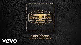 Brooks & Dunn Ft. Luke Combs   Brand New Man (Official Audio)