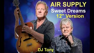 Air Supply - Sweet Dreams (12'' Version - DJ Tony)