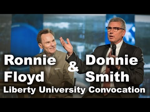 Ronnie Floyd and Donnie Smith - Liberty University Convocation