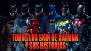 TODOS LOS SKIN DE BATMAN CON SUS HISTORIAS E INSPIRACIONES/BATMAN ARKHAM KNIGHT - MaxiLunaPMY