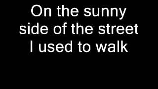 Sunny Side of the Street by Bunny Briggs lyrics