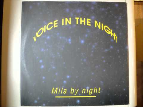 Mila By Night - Voice In The Night