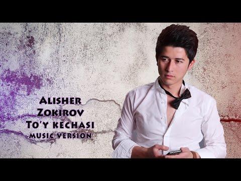 Alisher Zokirov - To`y kechasi   Алишер Зокиров - Туй кечаси (music version)