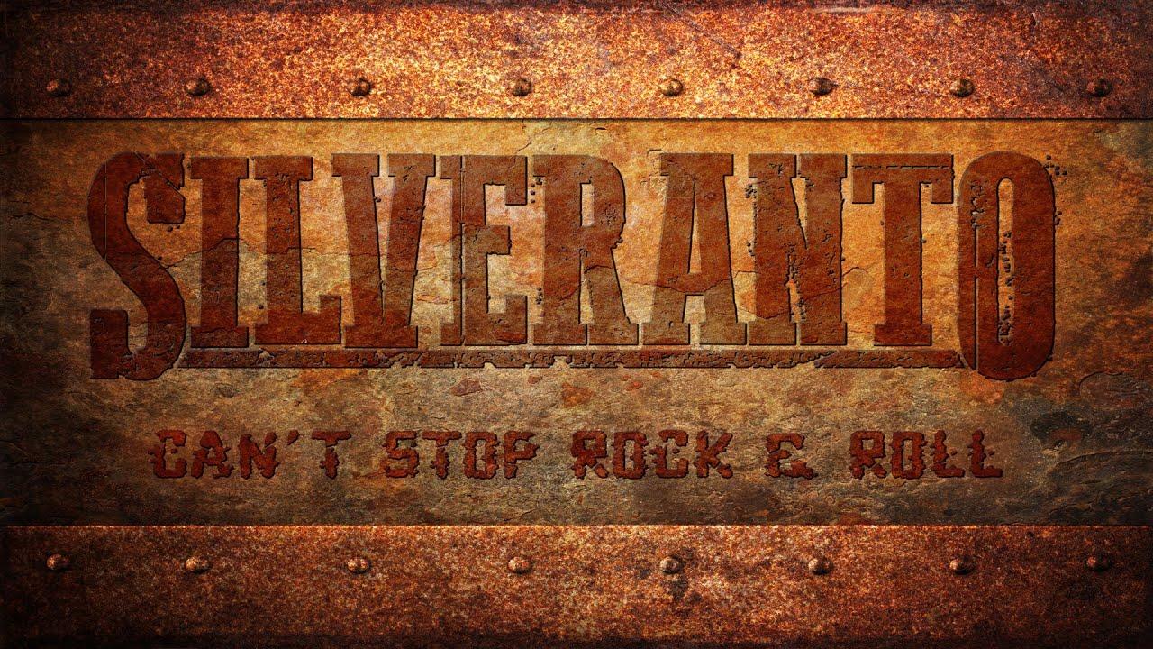 SILVERANTO - Can´t Stop Rock & Roll