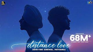 Distance Love Lyrics | Zehr Vibe