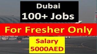 Fresher Dubai Jobs 2019 New 100+ Vacancies In Dubai Apply Fast Online.