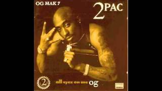 2Pac - 15. I Ain't Mad At Cha OG - All Eyez On Me Book I