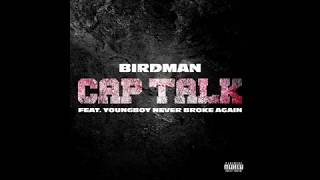 Birdman   Cap Talk Ft. YoungBoy Never Broke Again (BASS BOOSTED)