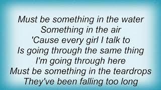 Terri Clark - Something In The Water Lyrics