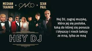 CNCO   HEY DJ Ft. Meghan Trainor, Sean Paul [Tłumaczenie PL]