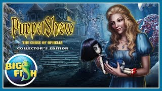 PuppetShow: The Curse of Ophelia Collector's Edition video