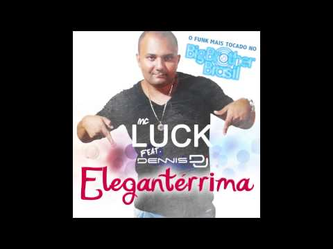 Música Elegantérrima (feat. Mc Luck)