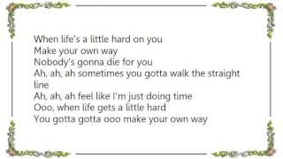 Cinderella - Make Your Own Way Lyrics