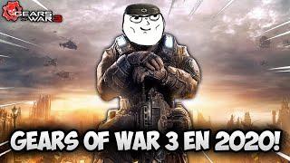 ASÍ Es JUGAR GEARS OF WAR 3 En El 2020 Y Con MEMES!