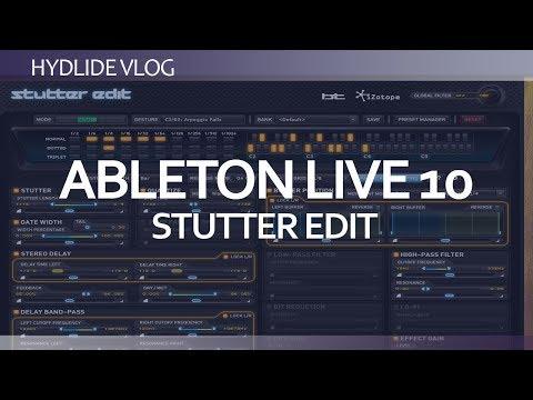 Abelton Live 10<br/>Stutter Edit