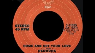 Redbone ~ Come And Get Your Love 1973 Disco Purrfection Version