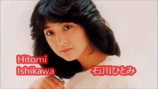 Хитоми Ишикава  (Hitomi Ishikawa) - лучшая японская певица!