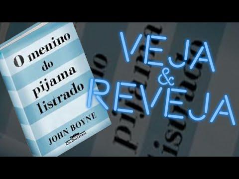 Livro O Menino do Pijama Listrado, John Boyne - Veja&Reveja