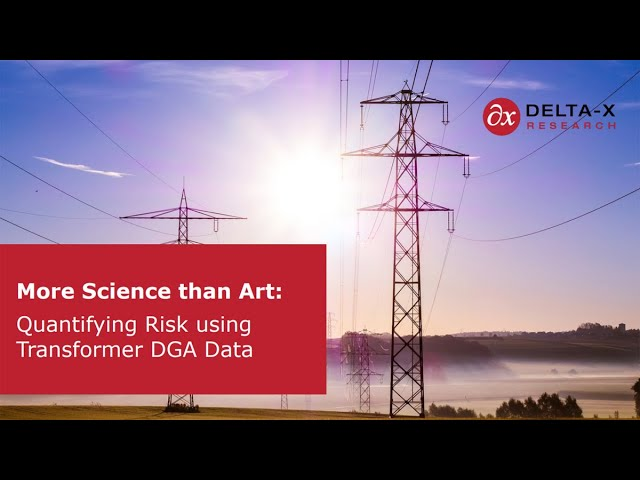 More Science than Art: Quantification of Risk with Transformer DGA Results at Electricity Forum