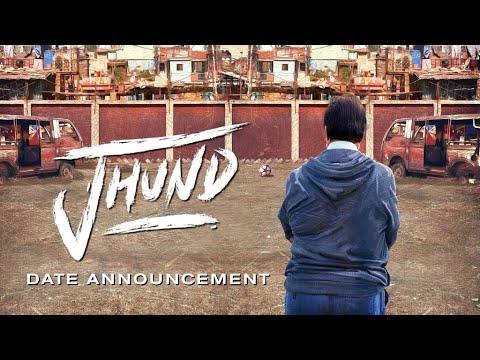 Jhund - Announcement Date   Amitabh Bachchan   Nagraj Manjule   8th May 2020