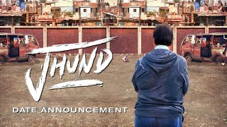Jhund - Official Teaser
