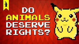 Should Animals Have Human Rights? (Pokémon + Speciesism) - 8-Bit Philosophy