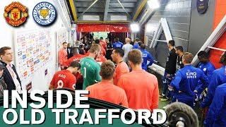 Behind The Scenes Manchester United v Leicester City   Inside Old Trafford   Manchester United