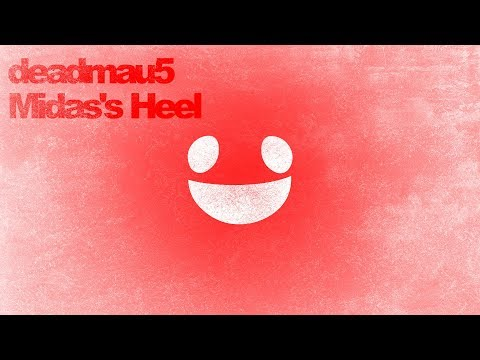 deadmau5 - Midas's Heel