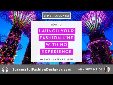 , title : 'SFD039: How to Launch Your Fashion Line with No Experience