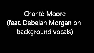 Chanté Moore - Tonight (lyrics and background vocals by Debelah Morgan)