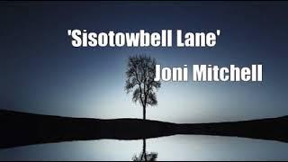 'Sisotowbell Lane' (Joni Mitchell Cover)