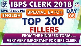 Top 200 | Fillers | Day 08 | IBPS Clerk 2018 | English | Live at 8:00 pm