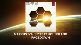 Markus Schulz feat. Soundland - Facedown (OFFICIAL)