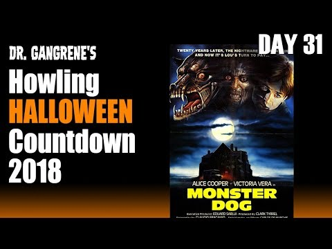 Howling Halloween Countdown 2018 🎃 Day 31 - Monster Dog