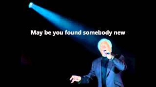 Tom Jones - Im Coming Home [Lyrics] - YouTube