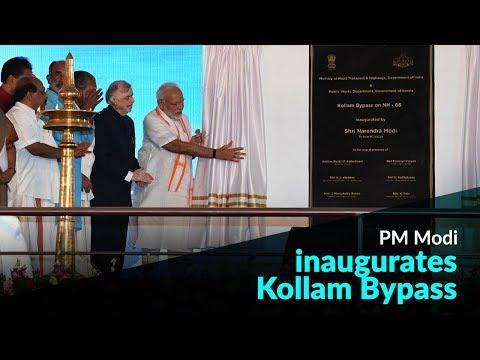 PM Modi inaugurates Kollam Bypass