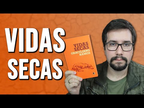 VIDAS SECAS, de Graciliano Ramos - Resenha