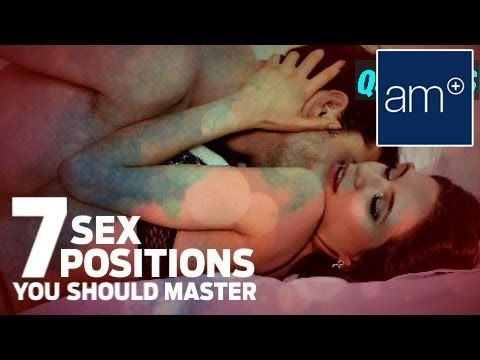 7 Sex Positions You Should Master | Quickies