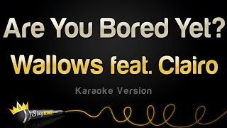 Wallows feat. Clairo - Are You Bored Yet? (Karaoke Version)