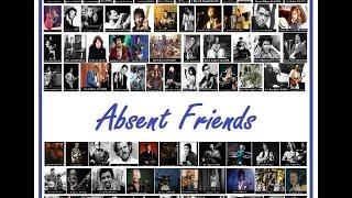 Absent Friends (Redux) - Pete Evans